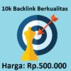 10.000 Backlink Berkualitas Tinggi