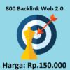 800 Backlink Web 2.0 Kualitas Tinggi